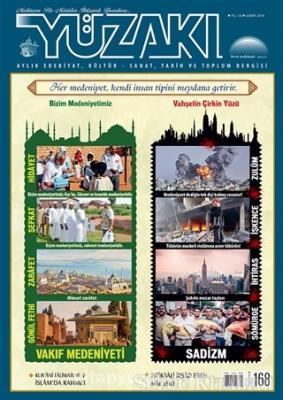 Yüzakı Aylık Edebiyat, Kültür, Sanat, Tarih ve Toplum Dergisi Sayı: 168 Şubat 2019