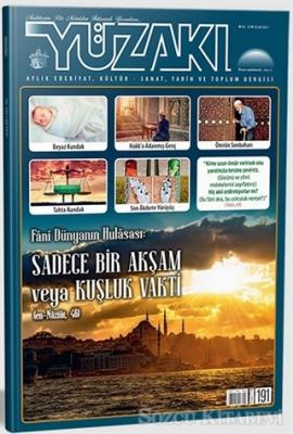 Yüzakı Aylık Edebiyat, Kültür, Sanat, Tarih ve Toplum Dergisi Sayı: 191 Ocak 2021