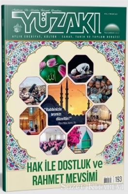 Yüzakı Aylık Edebiyat, Kültür, Sanat, Tarih ve Toplum Dergisi Sayı: 193 Mart 2021