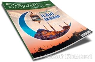 Yüzakı Aylık Edebiyat, Kültür, Sanat, Tarih ve Toplum Dergisi Sayı: 194 Nisan 2021