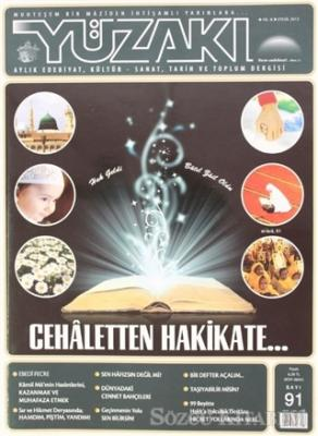 Yüzakı Aylık Edebiyat, Kültür - Sanat, Tarih ve Toplum Dergisi Sayı: 91
