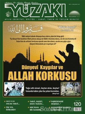 Yüzakı Aylık Edebiyat, Kültür - Sanat, Tarih ve Toplum Dergisi Yıl 10 Sayı 120 Şubat 2015