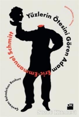 Eric-Emmanuel Schmitt - Yüzlerin Ötesini Gören Adam | Sözcü Kitabevi