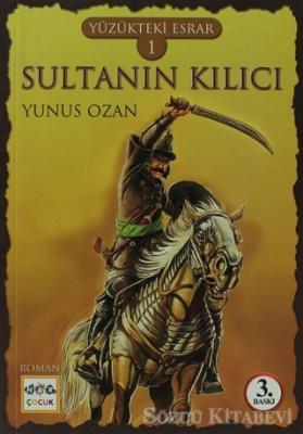 Yüzükteki Esrar 1: Sultanın Kılıcı
