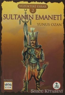 Yüzükteki Esrar 2: Sultanın Emaneti