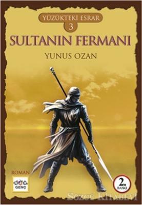 Yüzükteki Esrar 3: Sultanın Fermanı
