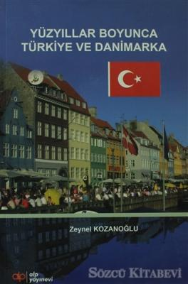 Yüzyıllar Boyunca Türkiye ve Danimarka