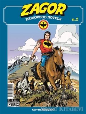 Zagor Darkwood Novels Sayı: 2 - Çayır Rüzgarı