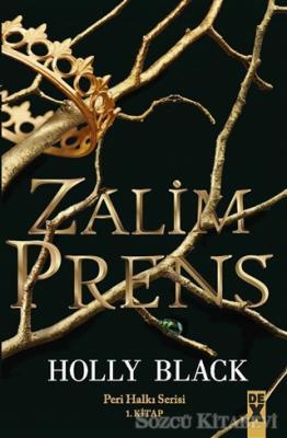 Zalim Prens - Peri Halkı Serisi 1. Kitap