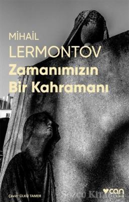 Mihail Lermontov - Zamanımızın Bir Kahramanı (Fotoğraflı Klasikler)   Sözcü Kitabevi