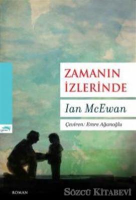 Ian McEwan - Zamanın İzlerinde | Sözcü Kitabevi