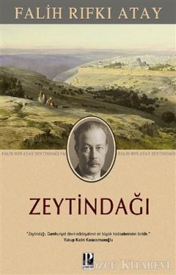Falih Rıfkı Atay - Zeytindağı | Sözcü Kitabevi