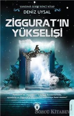 Ziggurat'ın Yükselişi