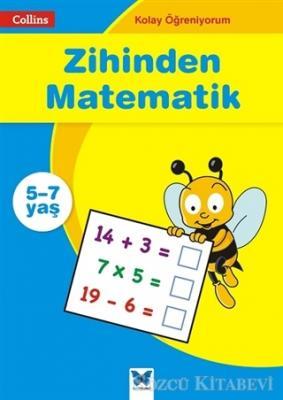 Zihinden Matematik - Collins Kolay Öğreniyorum (5-7 Yaş)