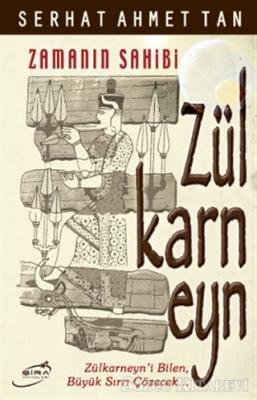 Serhat Ahmet Tan - Zülkarneyn | Sözcü Kitabevi